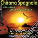 Dan Mostello - Chitarra Spagnola cd musicale di Dan Mostello