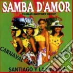 Samba D'amor - Martinez Group cd musicale di Artisti Vari