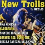 New Trolls - Il Meglio cd musicale di Trolls New
