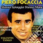 Piero Focaccia - Stessa Spiaggia Stesso Mare cd musicale