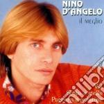 Nino D'Angelo - Il Meglio cd musicale di Nino D'angelo