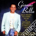 Bella Gianni - Gianni Bella cd musicale di Gianni Bella
