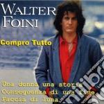 Walter Foini - Walter Foini Compro Tutto cd musicale di Walter Foini