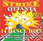 Strike ottanta cd musicale di Artisti Vari