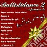 Battisti dance 2 cd musicale di Artisti Vari