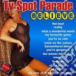 Tv Spot Parade cd musicale di Artisti Vari