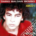 Dario Baldan Bembo - I Successi cd musicale di Baldan bembo dario