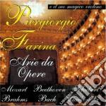 Piergiorgio Farina - Arie Da Opere cd musicale di Piergiorgio Farina