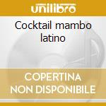 Cocktail mambo latino cd musicale