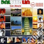 Dall'italia con amore cd musicale di Artisti Vari