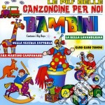 Canzoncine Per Bambini cd musicale