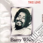 Barry White - This Love cd musicale