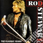 The classic years cd musicale di Rod Stewart