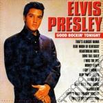 Elvis Presley - Good Rockin' Tonight cd musicale di E. Presley