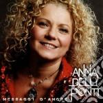 Anna Delli Ponti - Messaggi D'amore cd musicale di Delli ponti anna