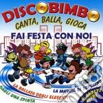 Discobimbo Fai Festa Con Noi cd musicale di Artisti Vari