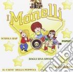 V/a - I Monelli cd musicale di Monelli I