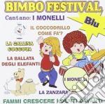 Monelli - Bimbo Festival Blu cd musicale di Artisti Vari