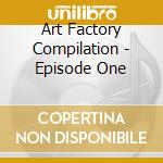 Art factory compilation cd musicale