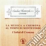 LA MUSICA A CREMONA cd musicale