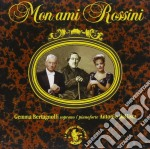 Rossini - Mon Ami Rossini cd musicale di Gioachino Rossini