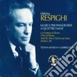 Respighi Ottorino - Musica Per Pianoforte A Quattro Mani cd musicale di Ottorino Respighi