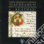 GAUDEAMUS... AGATHAE cd musicale