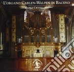 L'ORGANO CARLEN-WALPEN DI BACENO cd musicale