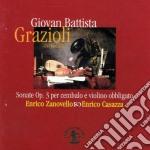 Grazioli Giovan Battista - Sonate Op.3 Per Cembalo E Violino Obbligato cd musicale di GRAZIOLI GIOVAN BATT