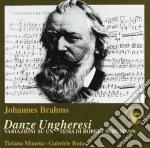 Brahms Johannes - Danze Ungheresi, Variazioni Su Un Tema Di Robert Schumann Op.23 cd musicale di Johannes Brahms