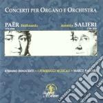 Paer Ferdinando - Concerti Per Organo E Orchestra cd musicale di Ferdinando Paer