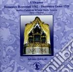 L'organo Domenico Benvenuti 1582 - Domennico Densi 1721 cd musicale