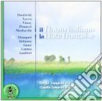 Il Flauto Italiano - La Flûte Française cd musicale