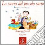 Harsanyi Tibor - La Storia Del Piccolo Sarto cd musicale di Tibor Harsanyi