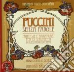 Puccini Giacomo - Fantasie E Parafrasi Per 13 Strumenti Di Alessandro Lucchetti cd musicale di Giacomo Puccini