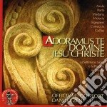 ADORAMUS TE DOMINE JESU CHRISTE           cd musicale