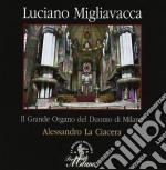Migliavacca Luciano - Composizioni Organistiche cd musicale di Luciano Migliavacca