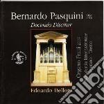 Pasquini Bernardo - Docendo Discitur cd musicale di Bernardo Pasquini