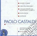 Paolo Castaldi - Innere Stimme, Canoni Armonici, 5 Ritratti Dal 900 Storico, Invenzione, Anfrage cd musicale di Paolo Castaldi