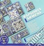 Rapsodia armena cd musicale di MISCELLANEE