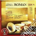 Trii (beri 106, 109, 110, 114, 115, 117) cd musicale di Roman johan helmich