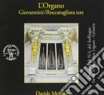 Pasquini Bernardo - Sonata Per Organo In Do Maggiore, Varziazioni, Bizzarria, Passagagli, ... cd musicale di Bernardo Pasquini