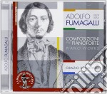 Adolfo Fumagalli - Composizioni Per Pianoforte cd musicale di Adolfo Fumagalli
