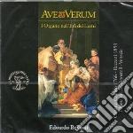 Ave verum - l'organo dell'et� dei lumi cd musicale di Miscellanee
