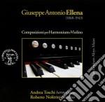 Ellena Giuseppe Antonio - Musiche Per Harmonium E Violino cd musicale di Ellena giuseppe an