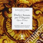 SONATE PER L'ORGANO OPERA PRIMA (NN.1 > cd musicale di Ignazio Cirri