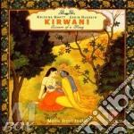 Kirwani: essence of raag - hussain,bhatt cd musicale di Hussain z. & k.bhatt