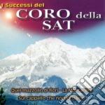 I SUCCESSI DEL CORO DELLA SAT cd musicale di CORO DELLA SAT