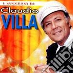 Claudio Villa - I Successi cd musicale di VILLA CLAUDIO
