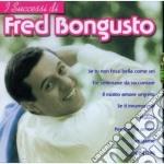 Bomgusto Fred - I Successi Di .... cd musicale di BONGUSTO FRED